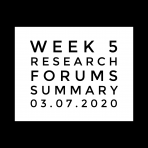 Week 5 Forums, Research and Summary 03.07.2020